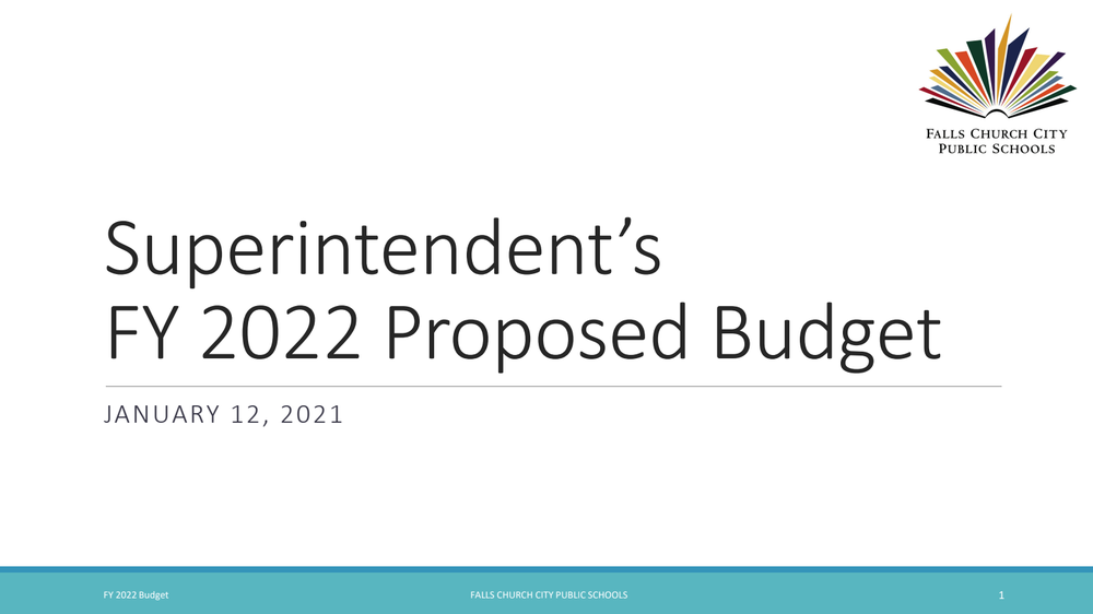 Superintendent's Proposed FY 22 Budget Unveiled