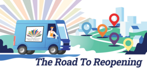 NEW NEWSLETTER: The Road to Reopening