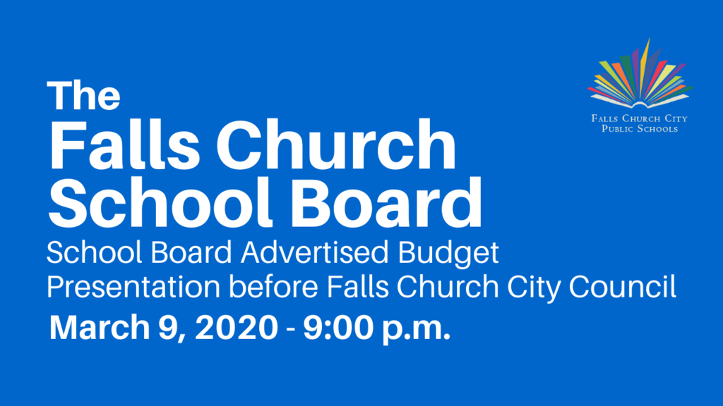 Falls Church School Board Advertised Budget Presentation before Falls Church City