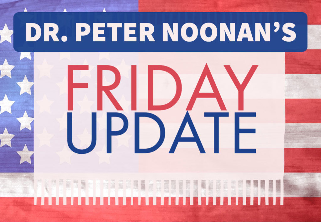 Dr Peter Noonan's Friday Update