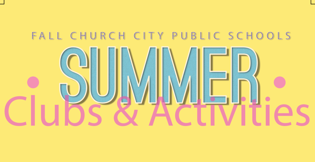Summer Clubs and Activities